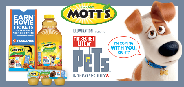 PURCHASE 5 QUALIFYING MOTT'S® PRODUCTS, EARN A THE SECRET LIFE OF PETS MOVIE TICKET #cBias #ad #MottsMovieBonus