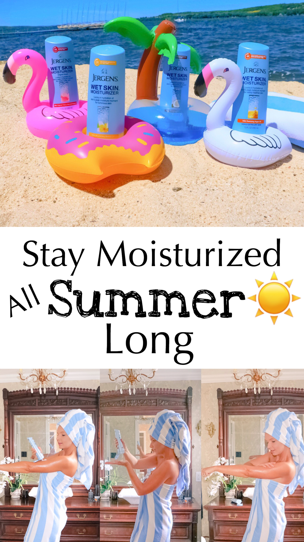 Stay Moisturized All Summer Long
