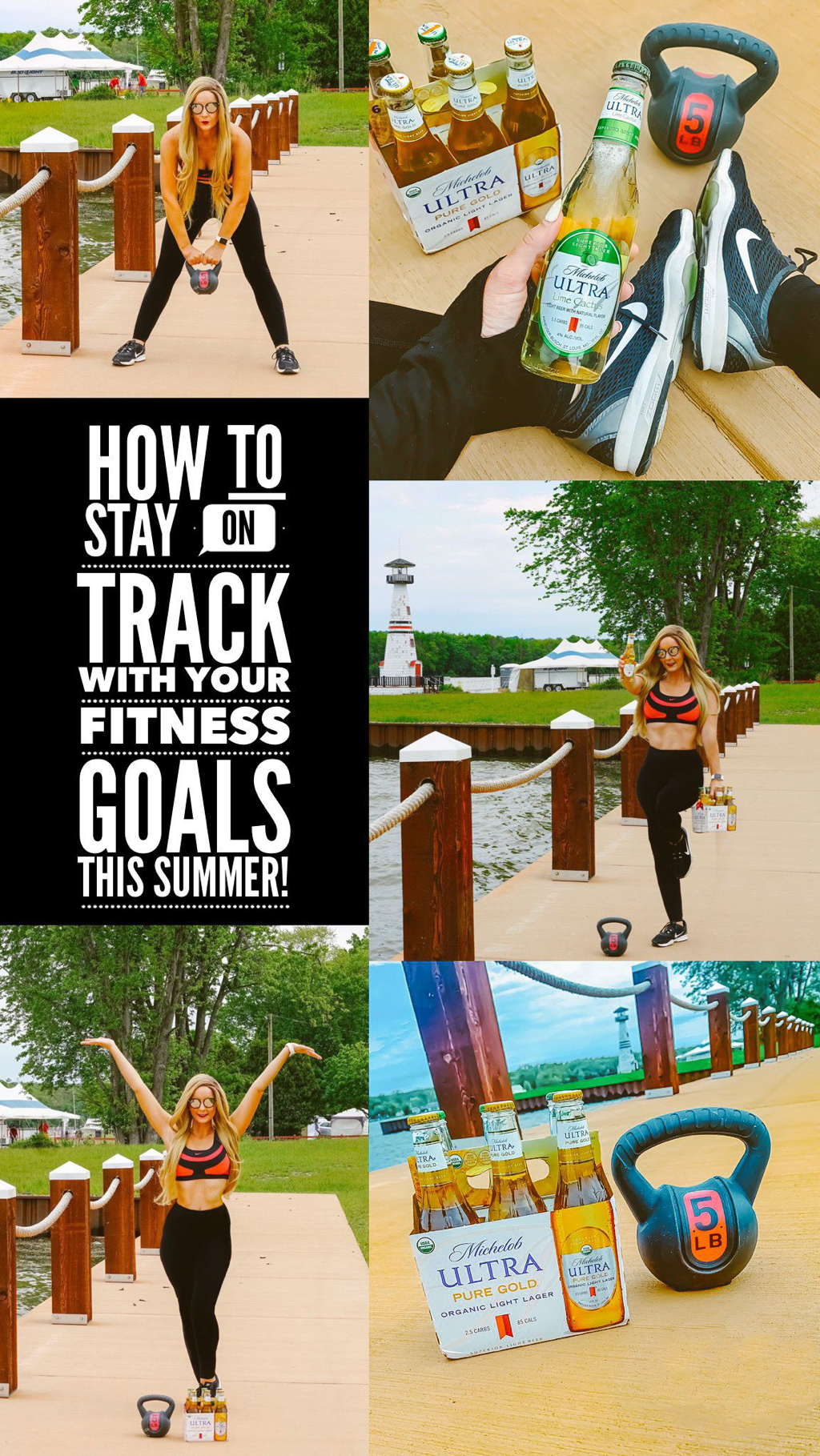 How To Stay On Track With Your Fitness Goals This Summer!