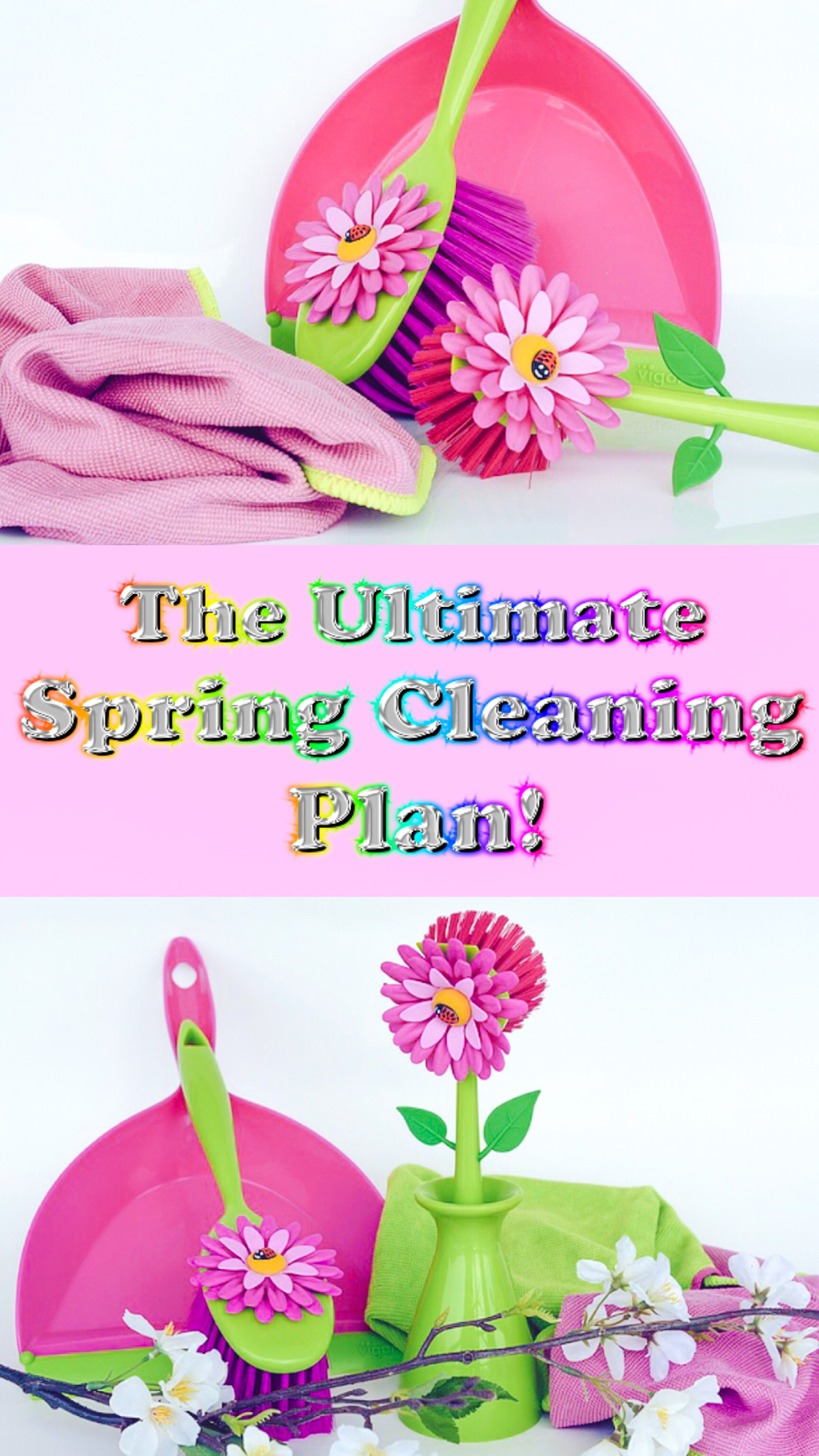 THE ULTIMATE SPRING CLEANING PLAN!