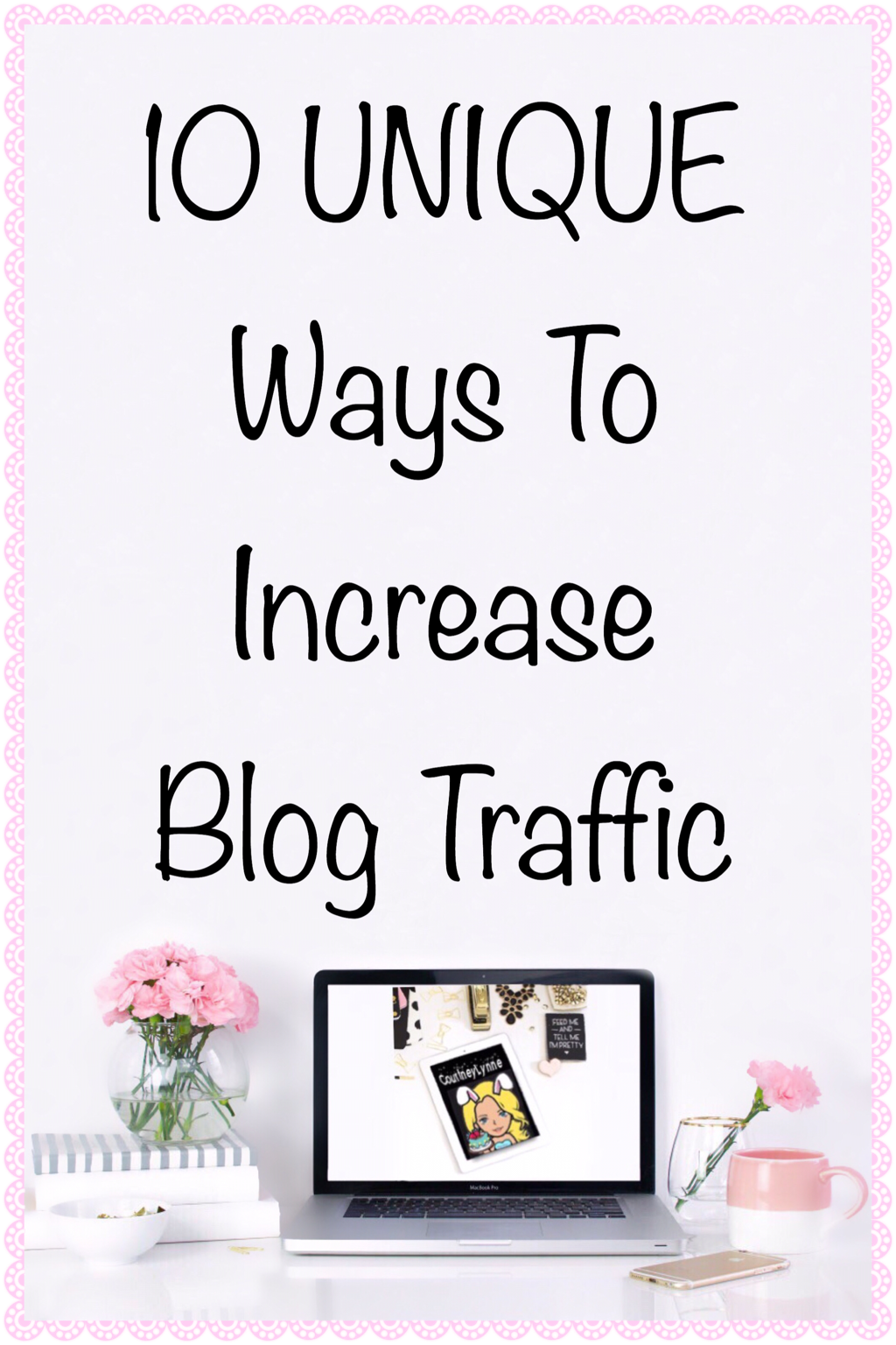 10 UNIQUE WAYS TO INCREASE BLOG TRAFFIC
