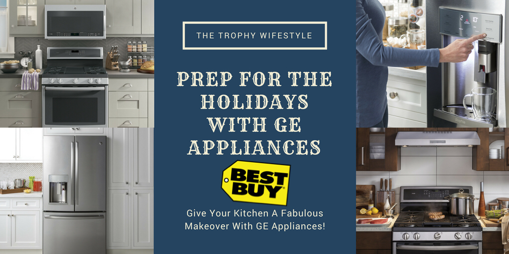 Prep for the Holidays With GE Appliances at Best Buy